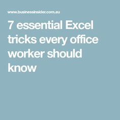 7 essential Excel tricks every office worker should know