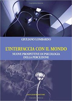 Amazon.it: L'interfaccia con il mondo. Nuove prospettive di psicologia della percezione - Giuliano Lombardo - Libri Apps, Amazon, Free, Products, Dative Case, Psicologia, Amazons, Riding Habit, Amazon River