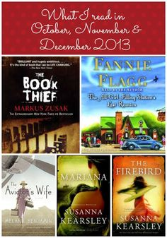 Recommended Reads--someday!  The Book Thief by Markus Zusak The Aviator's Wife by Melanie Benjamin Mariana by Susanna Kearsley The Firebird by Susanna Kearsley (If you want to read Firebird be sure to read Winter Sea first, following by The Shadowy Horses and then read Firebird.) The All-Girl Filling Station's Last Reunion by Fannie Flagg