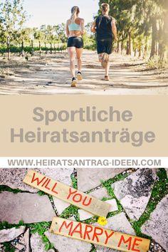So machst du einen sportlichen Heiratsantrag. Best Proposals, Proposal Ideas, Sporty, Tips