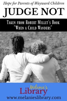 """Counsel and advice on why we should not judge parents of wayward children but to be """"willing to mourn with those that mourn; yea, and comfort those that stand in need of comfort"""" - given by Robert L. Millet. Teaching High Schools, Ap English, English Language, Language Arts, Kneeling In Prayer, Fhe Lessons, High School English, Visiting Teaching, American Literature"""