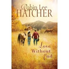 Love Without End (Kings Meadow Romance)