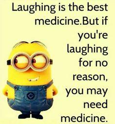 i tell myself jokes, I'm fucking hilarious, suck it bitch