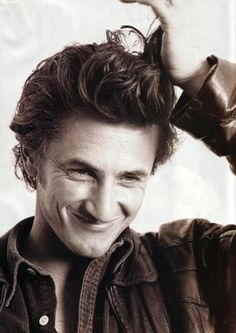 Sean Penn.  A great actor and such an inspirational person.  He stands up for what he believes in.
