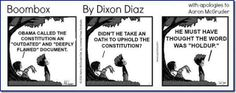 Obama sentiments over the constitution.