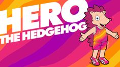 Hero the Hedgehog, the official mascot of the IAAF World Championships London 2017.