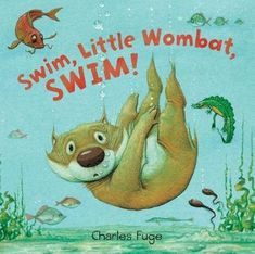 Booktopia has Swim, Little Wombat, Swim! by Charles Fuge. Buy a discounted Hardcover of Swim, Little Wombat, Swim! online from Australia's leading online bookstore. Illustrations, Children's Book Illustration, Books Australia, Australian Authors, Thing 1, New Friendship, Unusual Animals, Platypus, Cute Stories