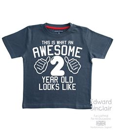 THIS WHAT AN AWESOME 2 YEAR OLD LOOKS LIKE Navy Boys 2nd Birthday T-shirt In Size 2-3 Years With A White Print Edward Sinclair http://www.amazon.co.uk/dp/B00V35SHL0/ref=cm_sw_r_pi_dp_N3pgvb035V7NQ