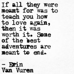 Some of the best adventures are meant to end. Erin van Vuren