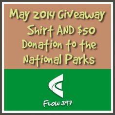 Enter daily for your chance to Win a Shirt and National Parks Donation