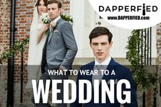 What to Wear to a Wedding: Tips & Advice with T.M.Lewin - http://www.dapperfied.com/what-to-wear-to-a-wedding/