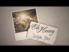 Oh Honey: Sugar, You (LYRIC VIDEO)
