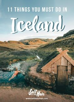 11 Things You Must Do in Iceland #iceland #thingstodo #must #do #todo #tips #recommendations #best