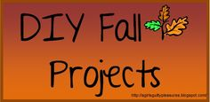 DIY Fall Projects | A Girl's Guilty Pleasures