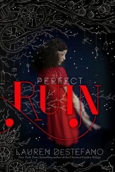 Perfect Ruin, Lauren Destefano | The 21 Best YA Books Of 2013