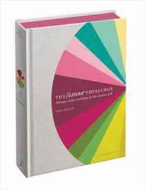 The Flavour Thesaurus af Niki Segnit (Bog, hardback) - Køb bogen hos SAXO.com