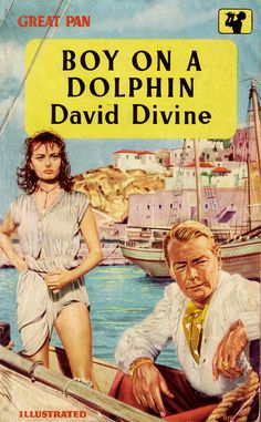 "David Divine: Boy on a dolphin. Pan Books Movie tie-in starring Sophia Loren and Alan Ladd. Cover art by Sam Peffer (""Peff""). Old Movies, Vintage Movies, Great Movies, Vintage Posters, Movie Photo, I Movie, Literary Genre, Fiction And Nonfiction, Sophia Loren"