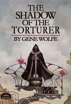 The Shadow of the Torturer (The Book of the New Sun, #1)  Den nya solens bok. Torterarens skugga