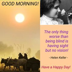 Happy Good Morning Quotes, Good Morning Messages, Have A Happy Day, Daily Inspiration, Mornings, Quotations, Good Morning Wishes, Hapy Day, Have A Great Day