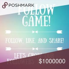 FOLLOW GAME! Like, follow other who like, and share! Help each other gain followers! Other