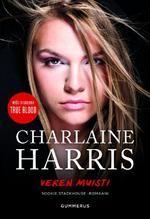 Veren muisti (Sookie Stackhouse, #11) - Charlaine Harris