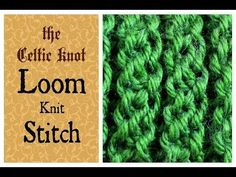 Loom Knit Stitch - The Celtic Knot - YouTube