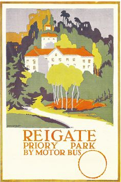 Reigate by motor bus - London bus poster by Edward McKnight Kauffer, 1923 | Flickr - Photo Sharing!