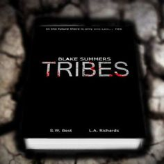 The first image for the cover of Blake Summers Tribes, co-authored by L.A Richards and S.W. Best