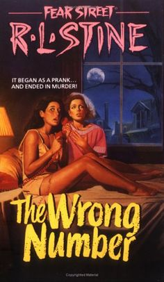 The Wrong Number: Fear Street No. 5 By R. Stine - I read all of his books! Ritter Sport, Wrong Number, Number 2, Up Book, Papi, Book Title, Twisted Humor, Pulp Fiction, Public Relations