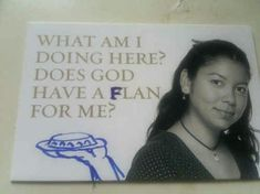 Extremely Funny Acts of Vandalism – NewsLinQ. The Flan one totally had to be a p… Extremely Funny Acts of Vandalism – NewsLinQ. The Flan one totally had to be a pass-along card. Flan, Saints Row, Funny Signs, Funny Jokes, Food Jokes, Jokes Kids, Stupid Jokes, That's Hilarious, Funny Minion