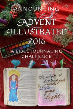 Announcing Advent Illustrated 2016: Waiting 'Round the Wreath! We are thrilled to share with you the plans for our upcoming Advent Bible Journaling study. Get out your pens, paints, and Bible and let's prepare ourselves for Christmas. Learn more at seasonsillustrated.com.