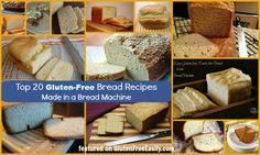 Top 20  Gluten-Free Bread Recipes Made in a Bread Machine, Plus More Info and Tips on Bread Machines from Gluten-Free Easily