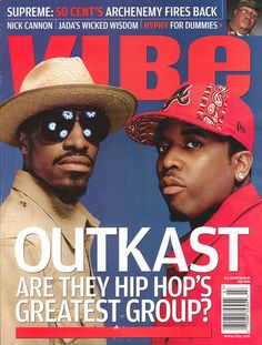Outkast. Not only do I believe Outkast are the best Hip-Hop group ever...I think they are the best musical group ever.