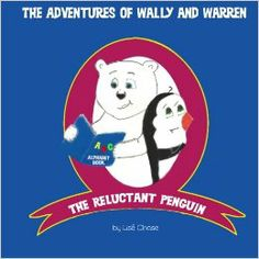 The Adventures of Wally and Warren: The Reluctant Penguin (Volume 3): Lisé Chase: 9780615968469: Amazon.com: BooksWarren knows how to read, brush his own teeth, and tie his own shoes. Wally stubbornly refuses to learn anything new. When his mom buys him a new bike, he's scared, but through Warren's encouragement, he comes to realize how fun and exciting trying new things can be!! #children's #picture #book #reading #ABC #new release #bear #penguin