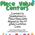 6 Centers to supplement and review place value, aligned to the 4th Grade Common Core State Standards, but could be used for 3rd grade or 5th grade ...