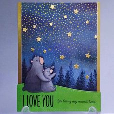 Of course for my mom, hope she love these bears as much as I do  Starry sky by #heroarts Bear hugs, landscape trio, lots of stars by #mamaelephant