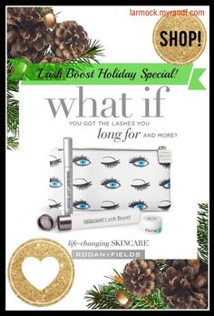 Looking for a premium white elephant gift that ANY woman would love? Give the gift of longer-looking, fuller-looking, darker-looking lashes that are 100% natural, 100% hers! Limited time only, Lash Boost serum comes in an adorable holiday bundle with free mini eye cream and travel bag. Order online and it ships directly to your door (or hers). 60 Day money back guarantee. $150 retail. Message me or shop my online store to get discount, free shipping, and more details. -Leah Armock