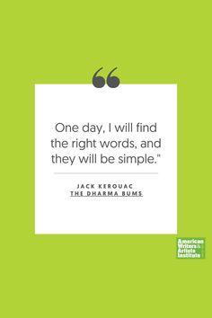 """One day, I will find the right words, and they will be simple."" - Jack Kerouac   Get your creative juices flowing w/ AWAI writing prompts. Get writing prompts, copywriting training, freelance writing support, and more at awai.com! #awai #writerslife #freelancewriting #copywriting #writing Writing Skills, Writing Prompts, Jack Kerouac Quotes, Creative Writing Inspiration, Freelance Writing Jobs, Writing Assignments, New Career, Writing Quotes, Copywriting"