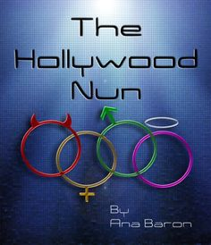 Buy The Hollywood Nun by Ana Baron and Read this Book on Kobo's Free Apps. Discover Kobo's Vast Collection of Ebooks and Audiobooks Today - Over 4 Million Titles! Causes Of Terrorism, Love Poems Of Rumi, What Is Scientology, The Reluctant Fundamentalist, Brit Milah, Nun, Baron, The Girl Who, Inner Peace