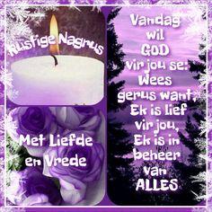 Goeie Nag, Sleep Tight, Afrikaans, Good Night, Tea Lights, Quotes, Nighty Night, Quotations, Tea Light Candles