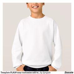 Template PLAIN easy customize add text photo Sweatshirt