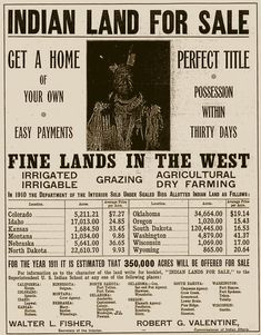 "A 1911 ad offering former reservation land for sale. Most of the ""allotted indian land"" sold the previous year (1910) was Sioux land -::- Author United States Department of the Interior"