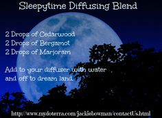 My favorite blend to diffuse at night.   Contact me if you would like to get started with essential oils. http://www.mydoterra.com/jackiebowman/contactUs.html