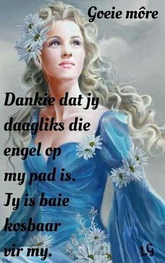 Lekker Dag, Goeie More, Afrikaans Quotes, Special Quotes, Day Wishes, Strong Quotes, Good Morning Quotes, Stress And Anxiety, Fashion Beauty