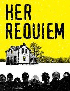 Her Requiem. Lincoln - Her Requiem. Lincoln Center Theater. --- #Theaterkompass #Plakat #Poster #Theater #Theatre #Schauspiel #Tanztheater #Ballett #Oper #Musiktheater