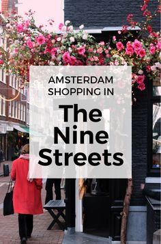 Shopping in the Nine Streets AMSTERDAM