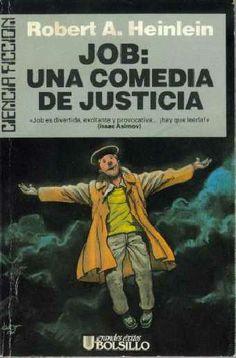 1985 Job: una comedia de justicia (Robert A. Heinlein)