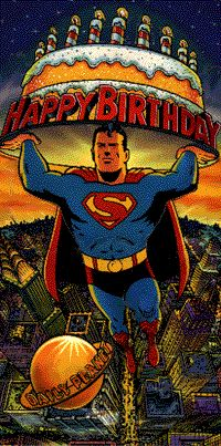 "Happy Birthday SUPERMAN! Today Is The ""Unofficial -Official"" B-Day Of The Big Blue Boy Scout!"