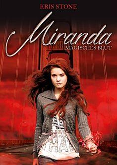 Miranda: Magisches Blut (Die Hexen von San Francisco 2) v…