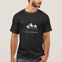 Wise Men T-Shirt - tap to personalize and get yours #TShirt  #christian #christmas #wisemen #nativity #jesus Turkish Get Ups, Brother Humor, Cat Dad, Dog Mom, Daddy Gifts, Fishing T Shirts, Christmas Shirts, Christmas Ideas, T Rex